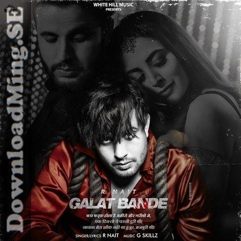 galat bande song mp3 song download in punjabi by r nait 2020 in 2020 mp3 song download mp3 song songs pinterest