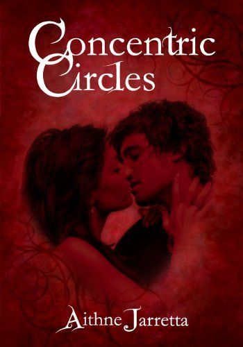 CONCENTRIC CIRCLES (Concentric Circles; Twin Sparks of Love) by Aithne Jarretta, http://www.amazon.com/dp/B001PR092Q/ref=cm_sw_r_pi_dp_Zpypqb0X7S8CF