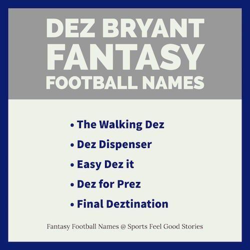 Dez Bryant Fantasy Football Team Names Sports Feel Good Stories Fantasy Football Football Team Names Feel Good Stories