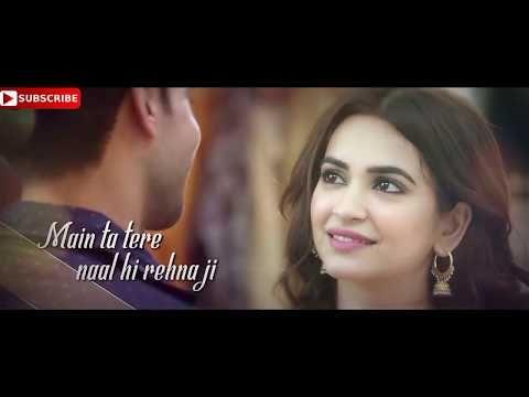 Main Ta Tere Naal Hi Rahna Ji Beautiful Whatsapp Status Youtube Best Video Song Youtube Bollywood Music