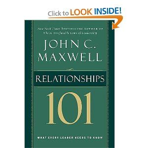 On my list to read...   Relationships 101 (Maxwell, John C.) --- http://www.amazon.com/Relationships-101-Maxwell-John-C/dp/0785263519/?tag=sipaab070-20
