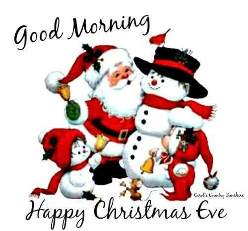 Happy Christmas Eve Winter Christmas Good Morning Snowman Santa Christmas Eve Happy Christmas Day Happy Christmas Eve Christmas Eve Images