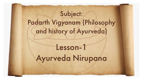 lesson-1 Ayurveda Nirupana, Padarth Vigyanam