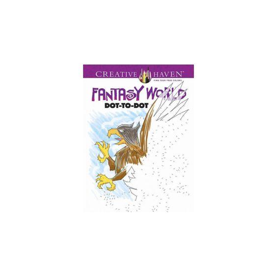 Fantasy World Dot-to-dot (Paperback) (Peter Donahue)