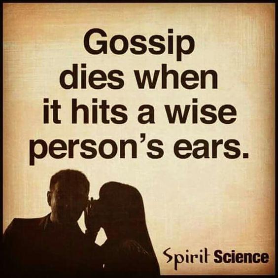 Don't listen to gossip!