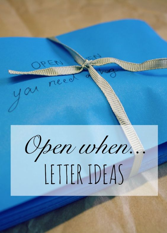 open when letter ideas open when letters open when and for friends on 1522