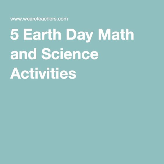 5 Earth Day Math and Science Activities