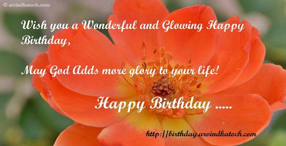 Happy Birthday Wish http://www.happybirthdaywishesonline.com/