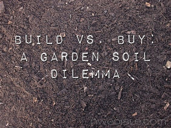 Build vs. Buy - A Garden Soil Dilemma: