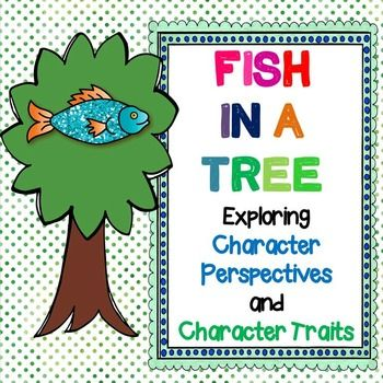 Fish in a tree character perspectives and character traits for Fish in a tree by lynda mullaly hunt