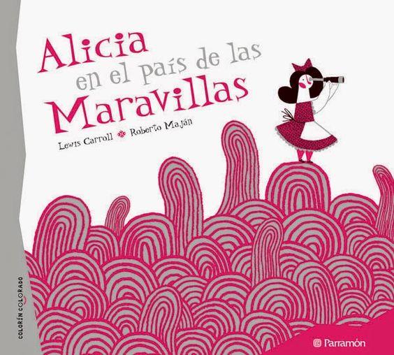 """Alicia vivía lo que soñaba. Su sueño en el prodigioso """"País de las Maravillas"""" lo contó por primera vez Lewis Carroll hace muchos años y entusiasmó al mundo. Versión ilustrada por Roberto Maján.:"""