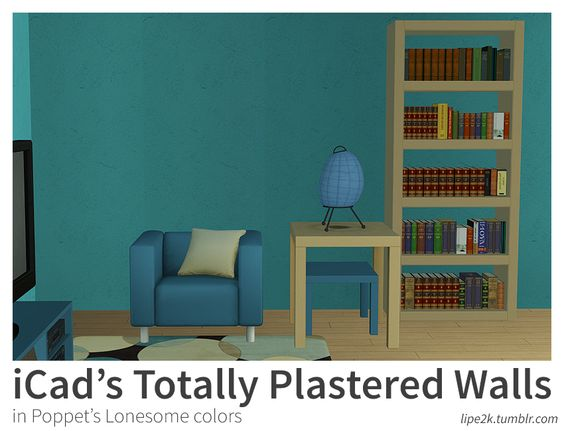 "lipe2k: ""iCad's Totally Plastered Walls Recolors in Anna's, Huning's Pony and Poppet's Lonesome colors We all love iCad's Totally Plastered walls, and even though she made it available in a loooot of..."