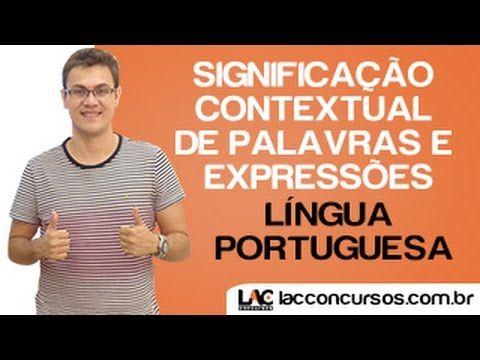 Significação Contextual de Palavras e Expressões - Língua Portuguesa - S...