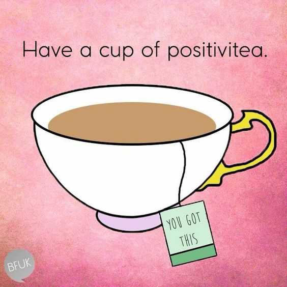 Do you want a cup of positivitea?