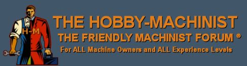 The Hobby-Machinist.com - The Friendly Machinist Forum® - Powered by vBulletin