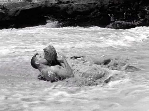 Some lovin' in the ocean.: Fave Movies, Burt Lancaster, Clift Deborah, Deborah Kerr, Eternity Kissing, Eternity 1953, Memorable Movies, Beach Scenes