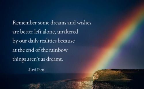 Quote Of The Day At The End Of The Rainbow By Lavi Picu Quote Of The Day Rainbow Poetry