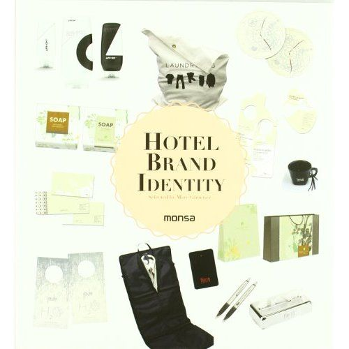 Amazon.com: Hotel Brand Identity (9788415223399): Marc De Giminez: Books