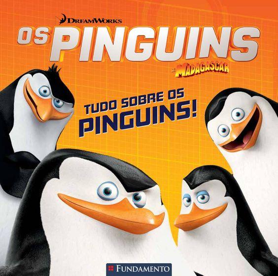 Os pinguins de Madagascar - Tudo sobre pinguins! http://editorafundamento.com.br/index.php/os-pinguins-de-madagascar-tudo-sobre-os-pinguins.html