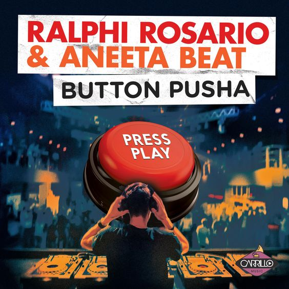 Ralphi Rosario, Aneeta Beat – Button Pusha acapella