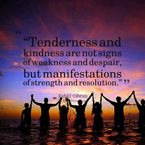 Never mistake kindness for weakness!