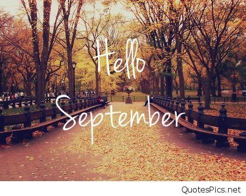 Hello September Pictures Hello September Images September