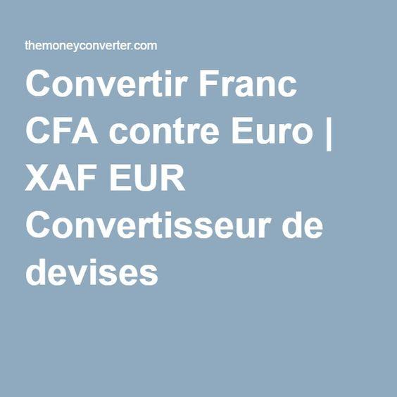 Convertir Franc CFA contre Euro | XAF EUR Convertisseur de devises