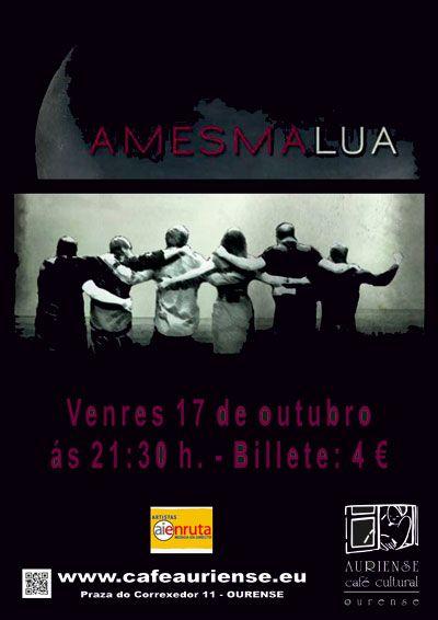 Amesmalúa en Café Cultural Auriense, Ourense music musica concerto concierto