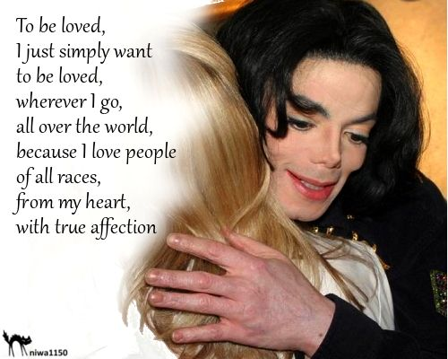 Michael Jackson Quotes I Just Simply Want To Be Loved Michael Jackson Quotes Michael Jackson Lyrics Michael Jackson Neverland