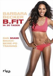 B.Fit in 30 Tagen - Barbara Becker