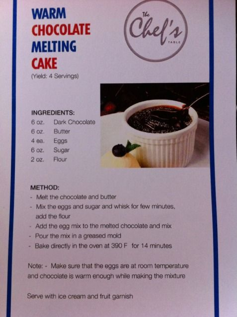 Carnival Cruise Lines' Warm Chocolate Melting Cake Recipe from their Behind the Scenes Tour... only bake for 8 minutes if you're putting them in the oven right away., Serves 4