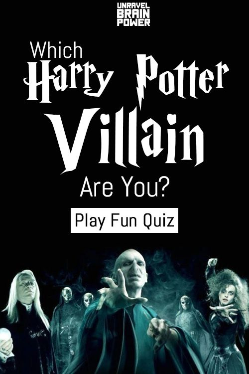Fun Quiz Which Harry Potter Villain Are You Harry Potter Villains Harry Potter Personality Quiz Harry Potter Personality Quizzes