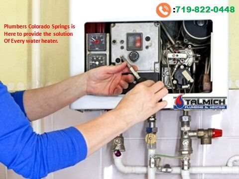 Best Water Heater Services In Colorado Springs Plumbing Plumbing Contractor Colorado Springs