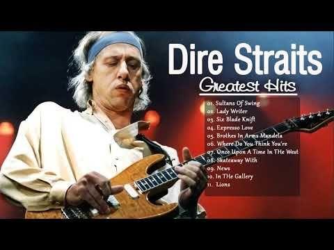 The Best Of Dire Straits Dire Straits Album Playlist 2017 Youtube Dire Straits Straits Album