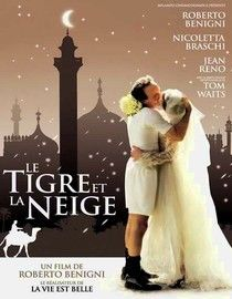 LeTigre Et La Neige (The Tiger And The Snow) - One of the best Movies EVER