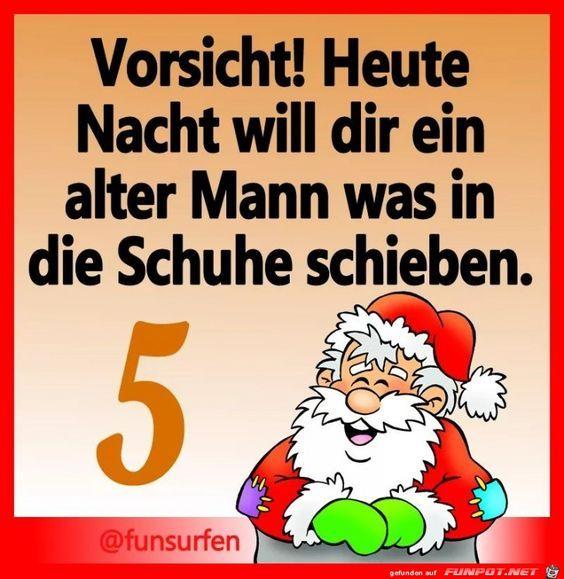 05 Dezember December 05 Traditionell Putzen Die Kinder An Diesem Abend Ihre Schuhe Lustige Zitate Und Spruche Weihnachtsspruche Lustig Weihnachten Spruch