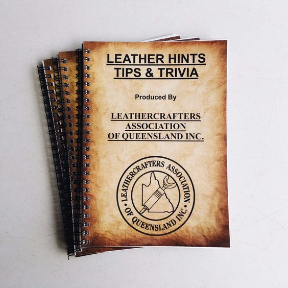 Leather hints, tips and trivia compiled by the Leather Crafter's Association of Queensland (LCAQ) | East Coast Leather