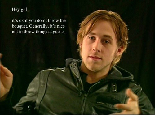 Practical Ryan Gosling: Helping brides stay sane with the advice of apracticalwedding.com and an added dose of hotness. Amen!