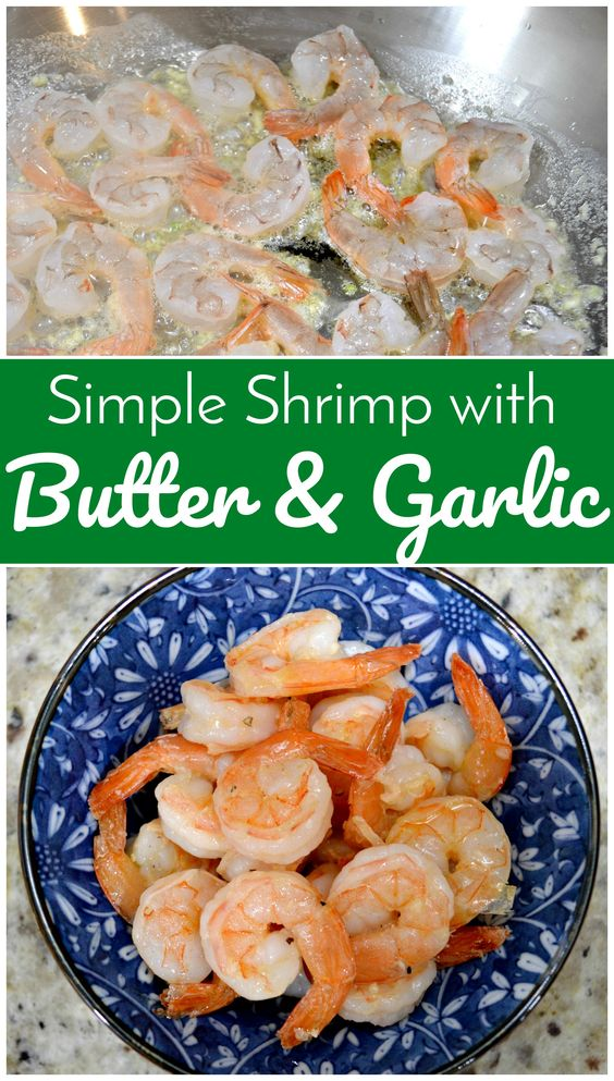 Simple Shrimp with Butter and Garlic - Need a new go to recipe that's quick and easy? This is your answer!