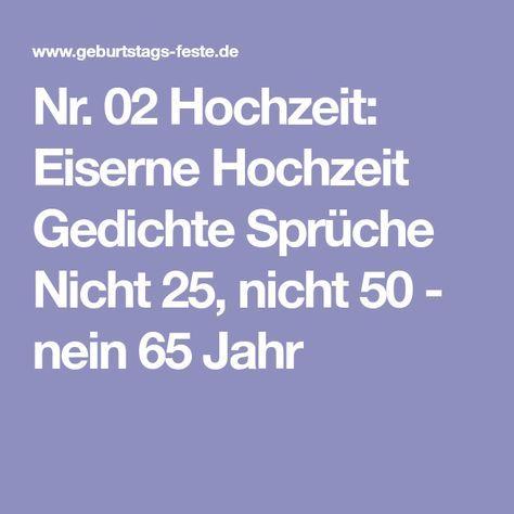 Nr 02 Hochzeit Eiserne Hochzeit Gedichte Spruche Nicht 25 Nicht 50 Nein 65 Jahr Eiserne Hochzeit Gedichte Zur Hochzeit Hochzeit