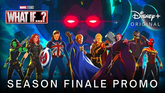Marvel's What...If? Season Finale Poster