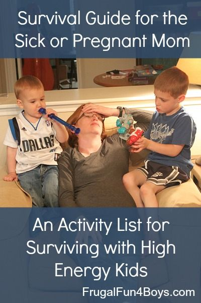 Survival Guide for the Sick or Pregnant Mom: Activity ...