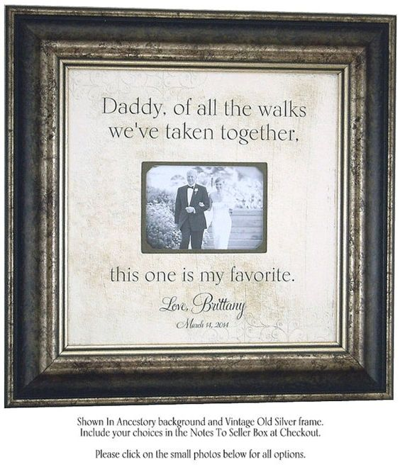 Dad OF ALL The WALKS We've Taken, Personalized Wedding Frame for Father of the Bride, Wedding Thank You Gift for Dad Daddy Father, 16 X 16