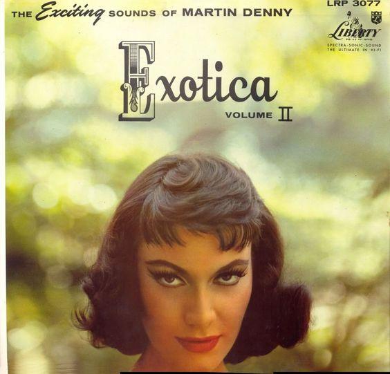 Martin Denny - Exotica II (1958)