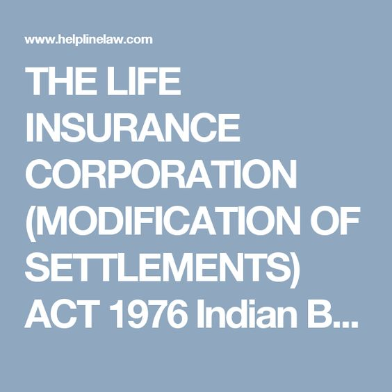 The Life Insurance Corporation Modification Of Settlements Act