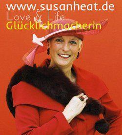 Susan Heat Love & Life Beraterin & professionelle Glücklichmacherin,Buchautorin, Seminarleiterin und begehrte TV-Expertin (RTL,RTLII, Sat.1, Pro7,Vox,ZDFneo, Center-TV, TV-Menüm Hörfunk,Print & Online- Medien), für Liebe, Lebensglück,glück, Sexualität, 50plus & mehr.  Weitere Infos unter www.susanheat.de und auf Youtube http://www.youtube.com/user/SusanHeat