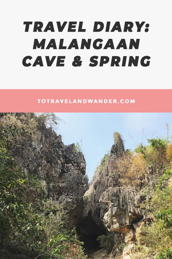 Travel Diary Malangaan Cave & Spring