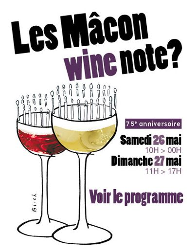 """26/27 May - Les vins Mâcon fêtent les 75 ans de l'Appellation """"Mâcon"""""""