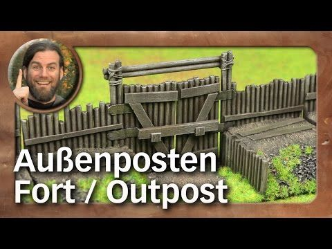 Atelier: Fort / Außenposten / Outpost (Tabletop-Gelände, TWS) - YouTube