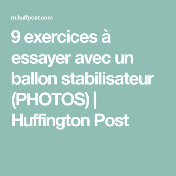 9 exercices à essayer avec un ballon stabilisateur (PHOTOS)   Huffington Post